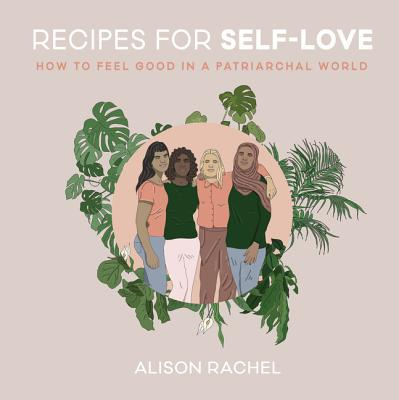 Book Launch Alison Rachel: Recipes for Self-Love