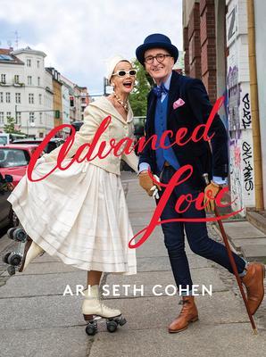 Book Event with Ari Seth Cohen: Advanced Love