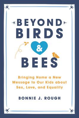 Book Talk and Signing Bonnie J. Rough : Beyond Birds and Bees