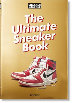 Sneaker Freaker  The Ultimate Sneaker Book  fe6cbf193
