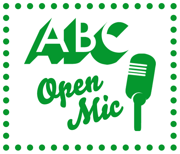 Virtual Event: ABC Open Mic - it's all about you!